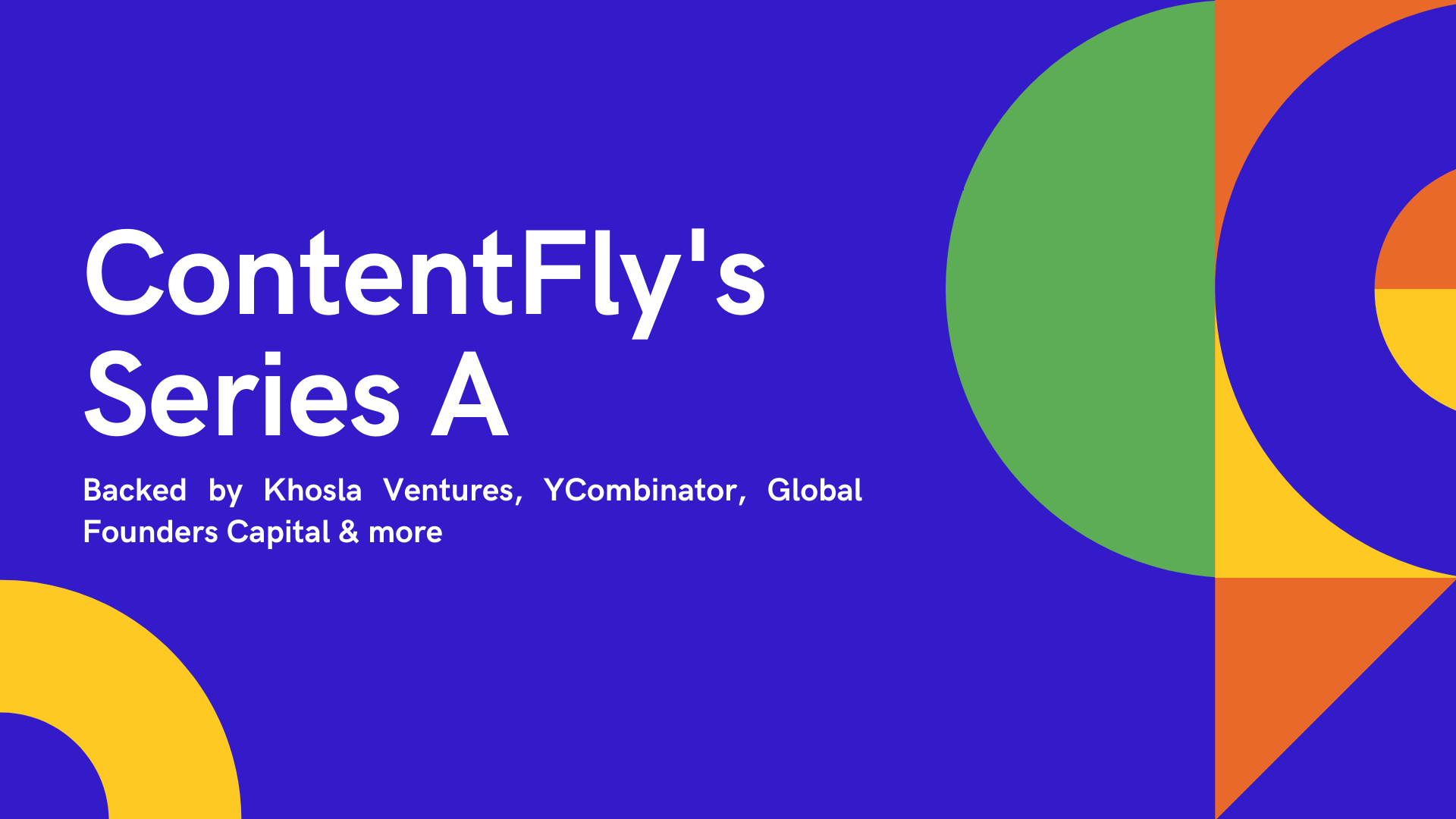 ContentFly's $9m Series A from Khosla Ventures, YCombinator