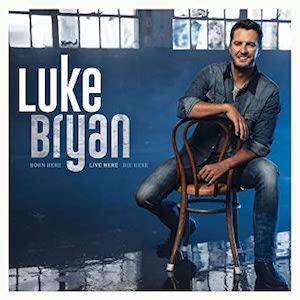 Luke Bryan Born Here Live Here Die Here album cover