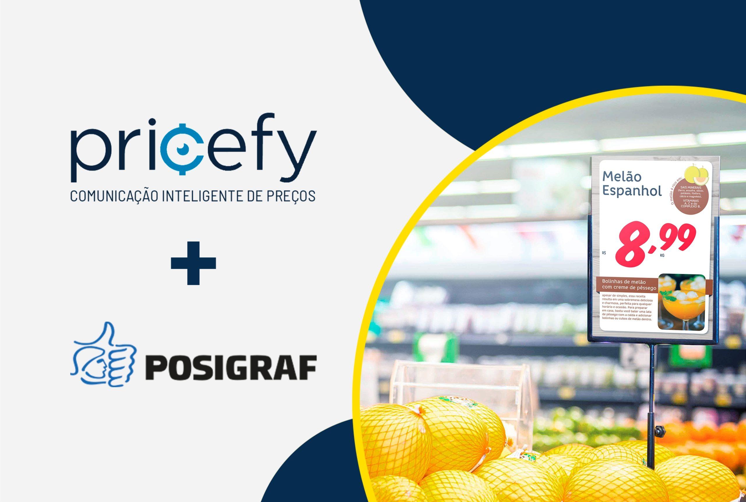 A Pricefy em parceria com a Posigraf, trazem para o varejo uma solução inteligente de comunicação de preços.