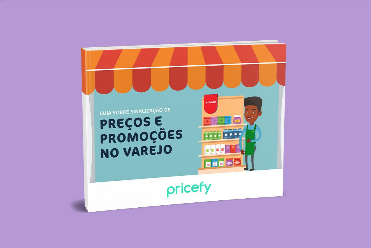 [E-book] Guia de sinalização de preços e promoções no varejo