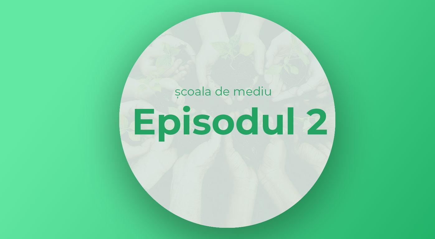 Episodul 2 | Poluarea explicată cu un bol de sticlă