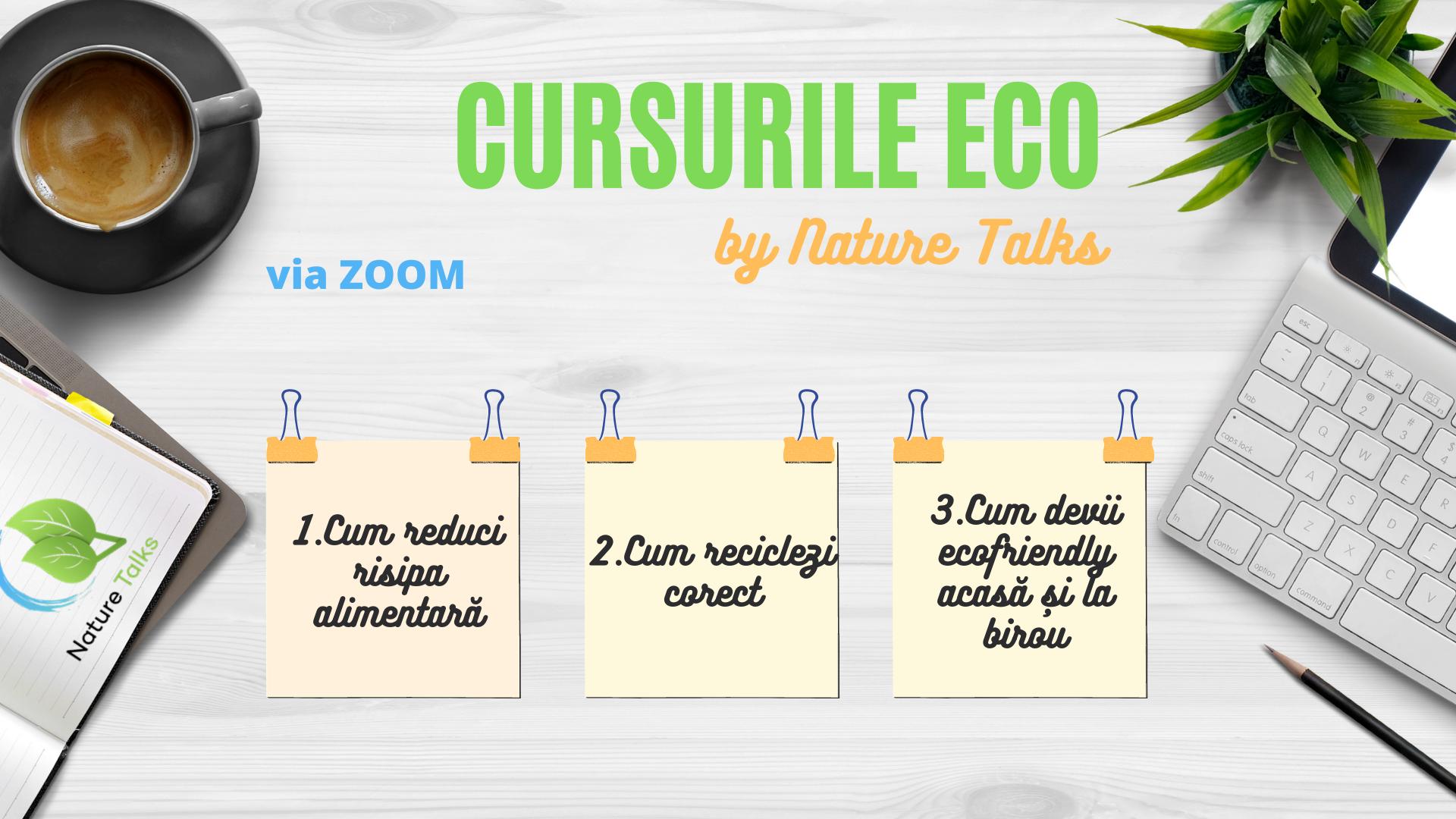 S-au lansat CURSURILE ECO by Nature Talks