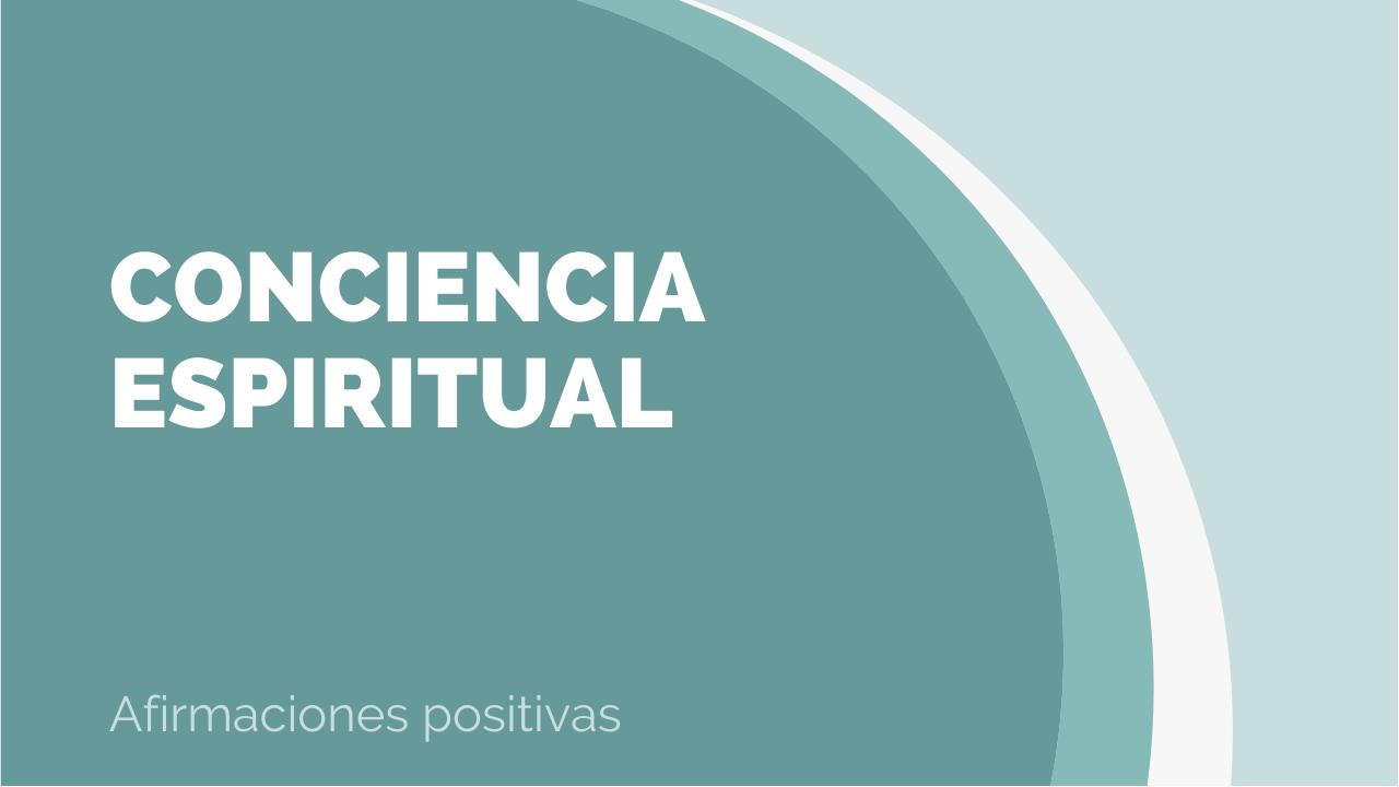 Afirmaciones de conciencia espiritual