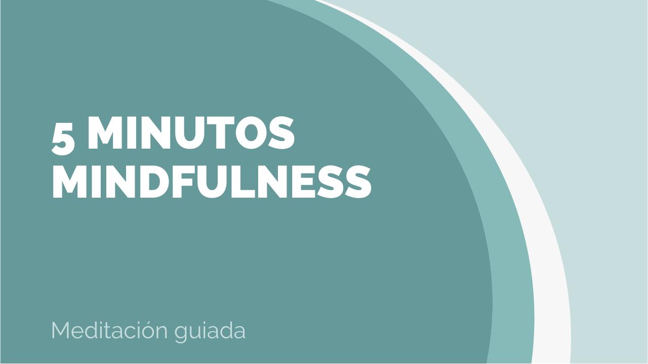 5 minutos mindfulness