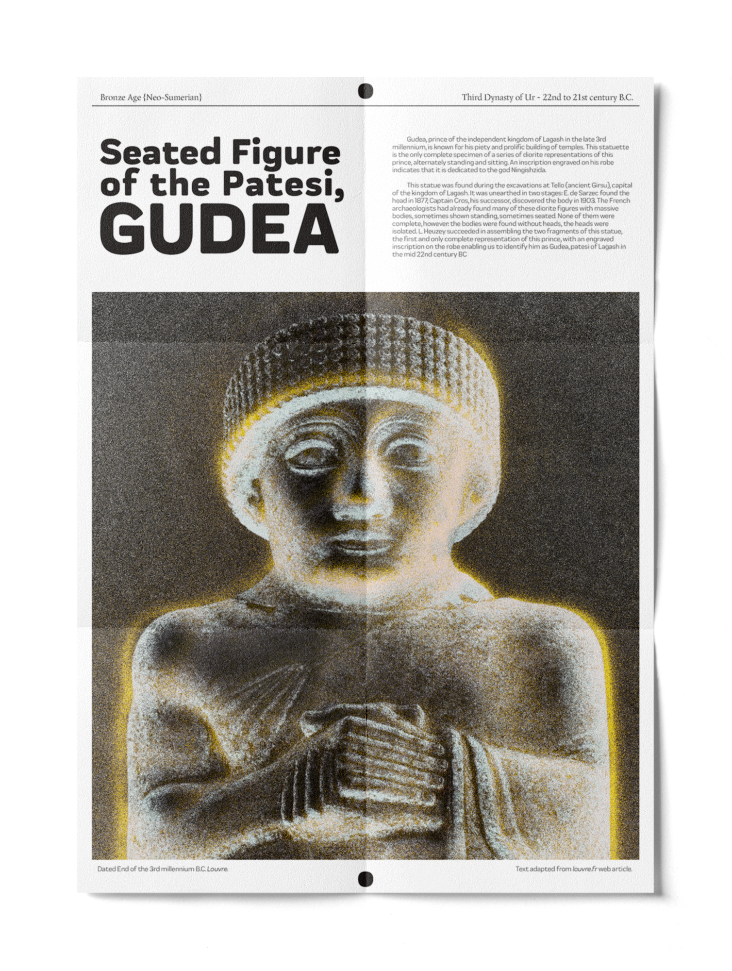 A poster for a museum display of a Sumerian sculpture of a seat figure, a patesi, or religious ruler, named Gudea. The top third of the image is a large title and information about the state. the Lower third is a black and white photograph of the top half of the statue. The statue has a yellow and a baby blue halo surrounding it, alluding to a godly aura or lichen.