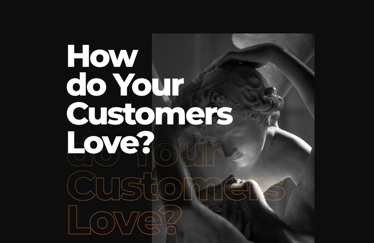 the power of customer love