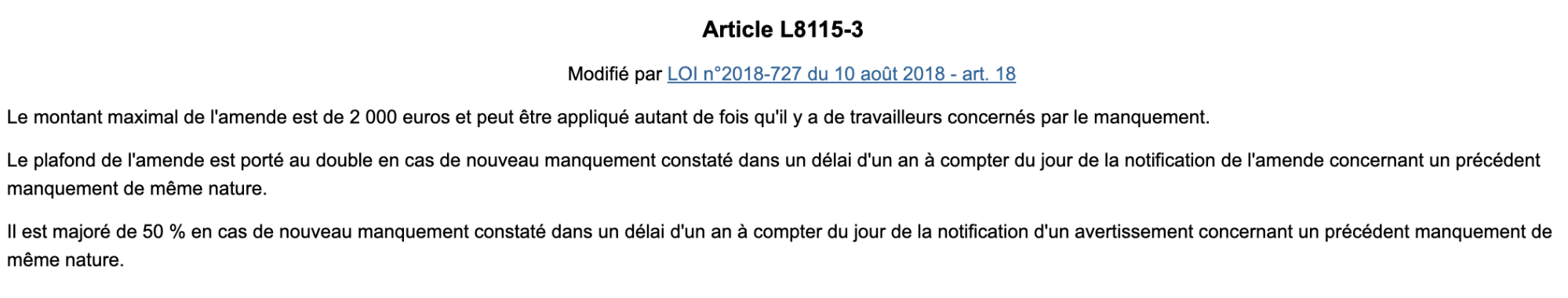 L'Article L8115-3 du Code du travail définit les poursuites potentielles