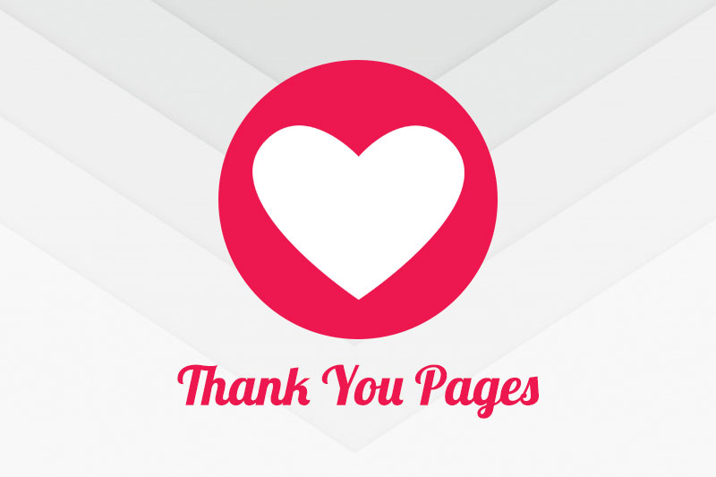 How to Use Thank You Pages to Drive Engagement and Nurture Leads