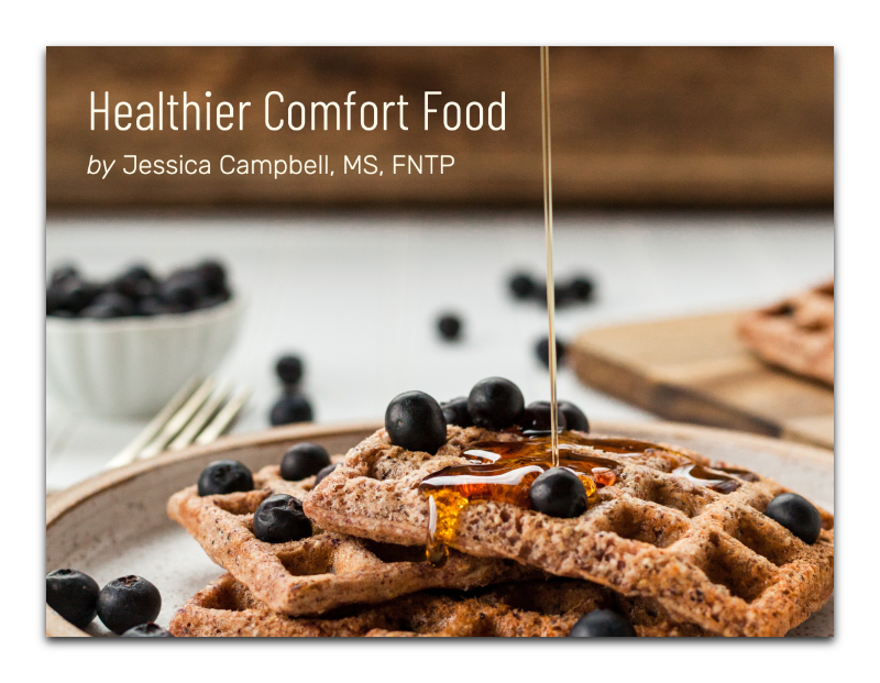Healthier Comfort Food Cookbook Cover. 5 recipes for free.