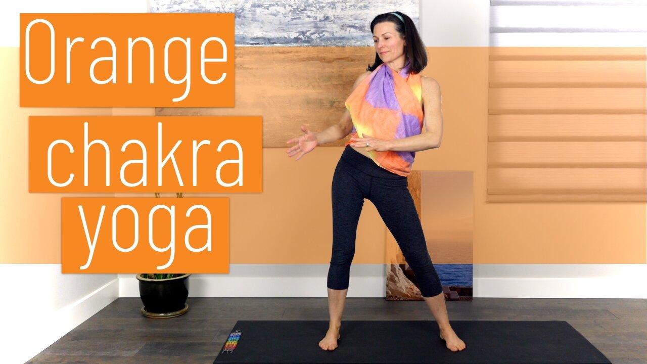 Orange Chakra Yoga - Creative Flow