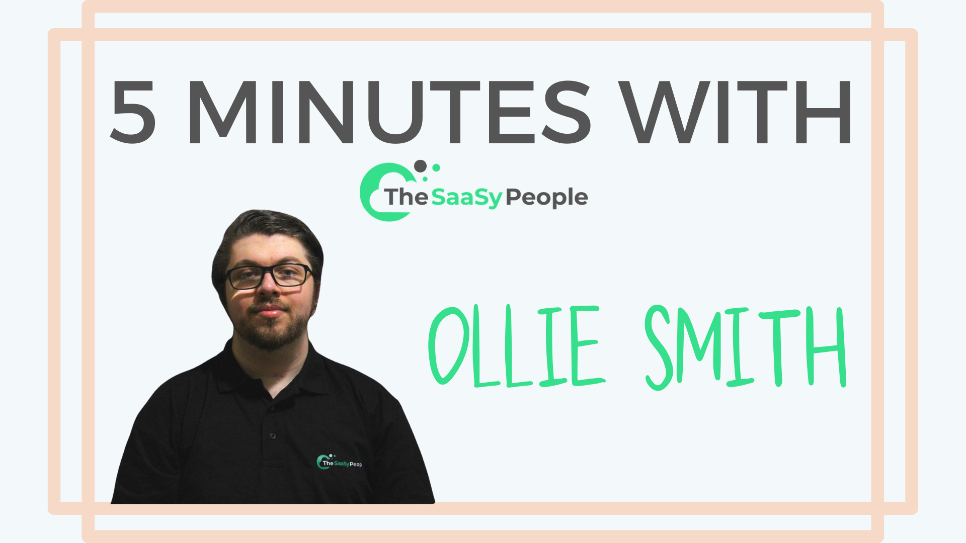5 Minutes With - Ollie Smith