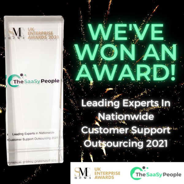 The SaaSy People named Leading Experts In Nationwide Customer Support Outsourcing in the SME News UK Enterprise Awards 2021