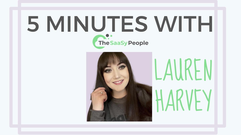 5 Minutes With - Lauren Harvey