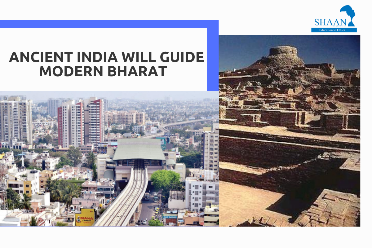 Ancient India will Guide Modern Bharat