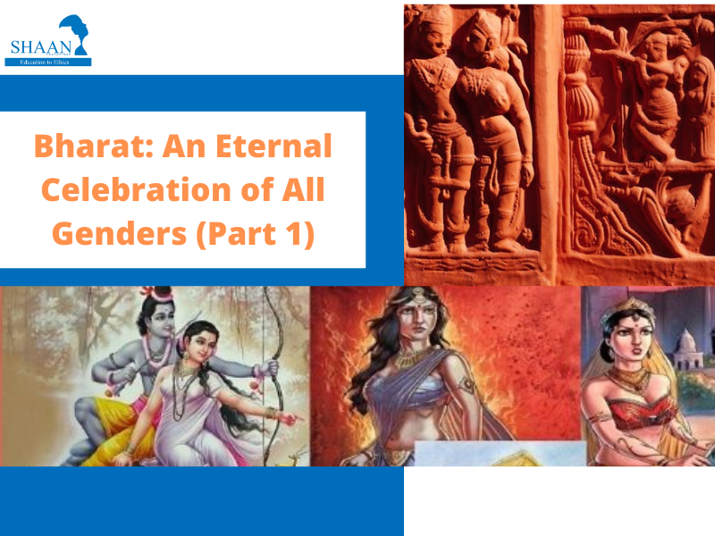 Bharat: An Eternal Celebration of All Genders (Part 1)