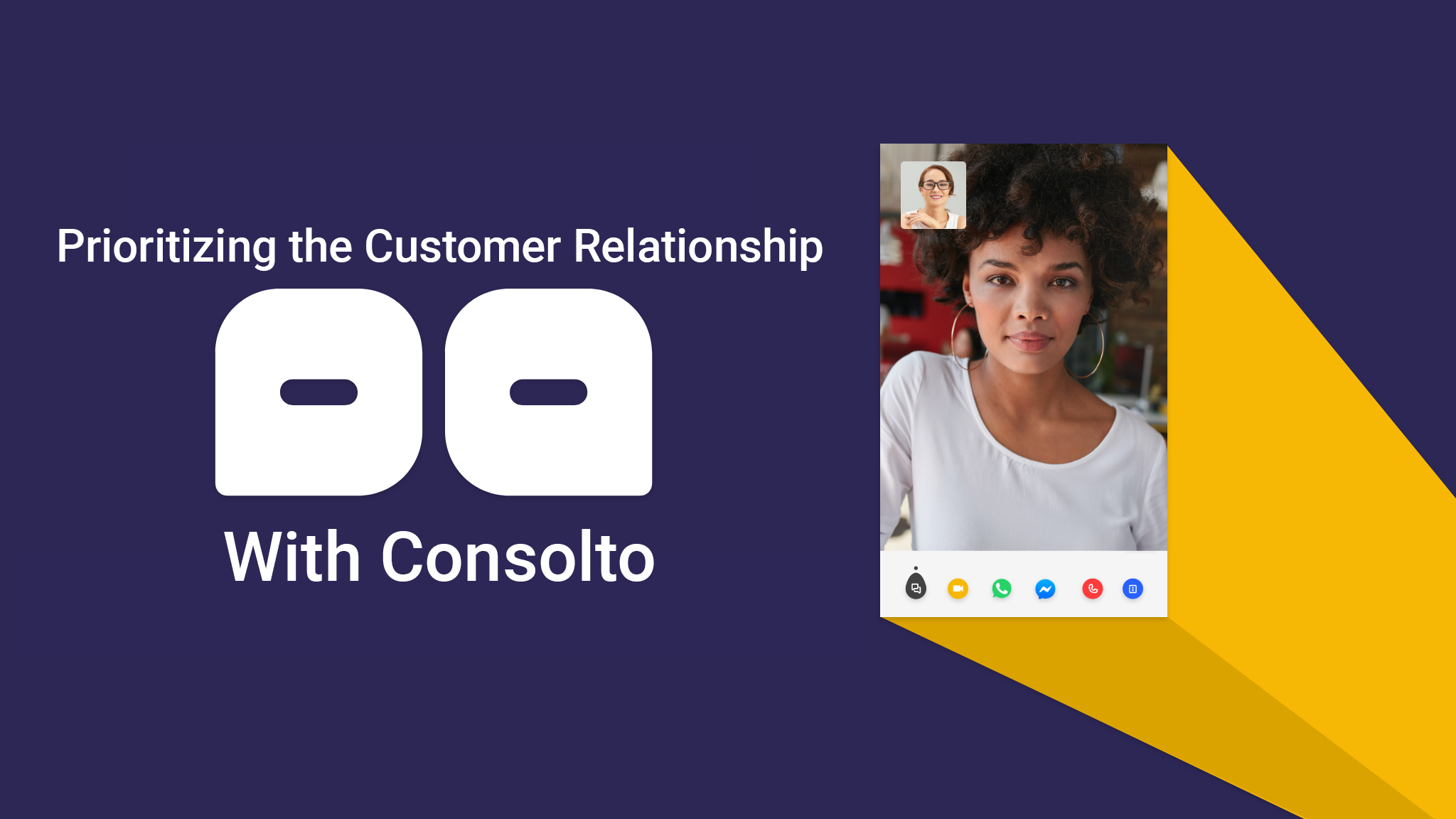 Prioritizing the Customer Relationship with Consolto video chat