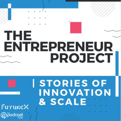 The Entrepreneur Project