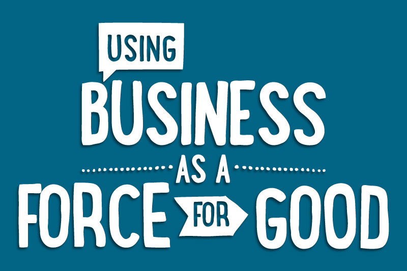 Business as a force
