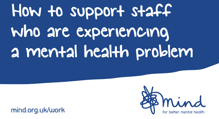 How to support staff who are experiencing a mental health problem