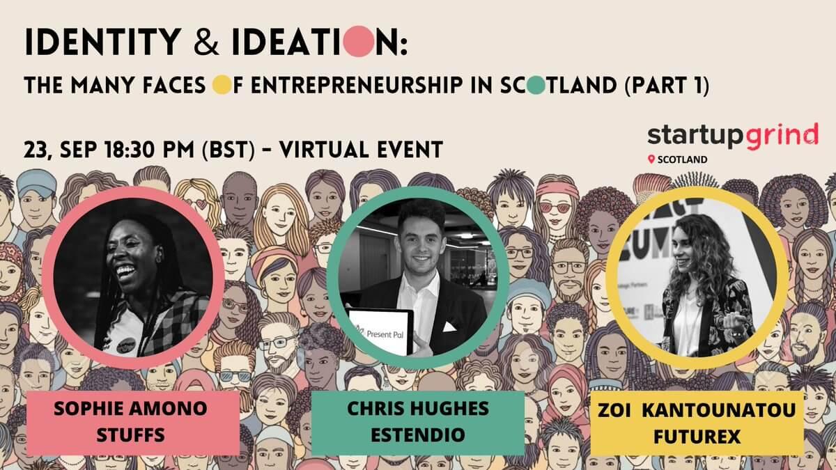 Identity & Ideation: The many faces of entrepreneurship in Scotland