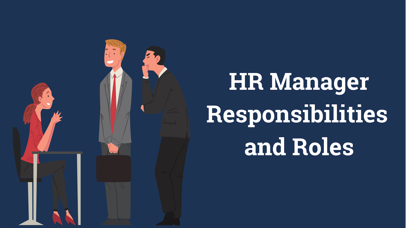 HR Manager Roles & Responsibilities