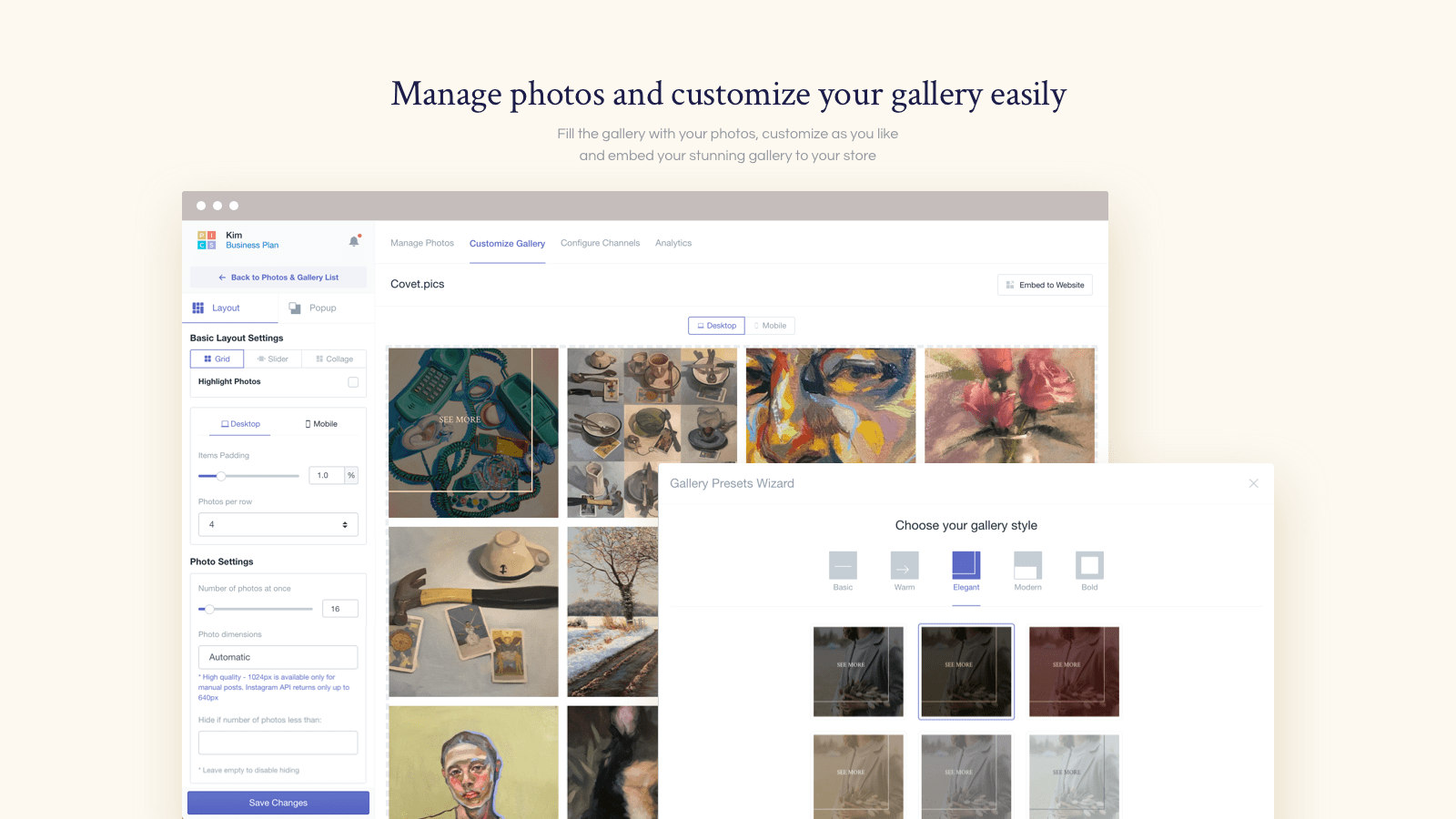 Manage photos and customize your gallery easily