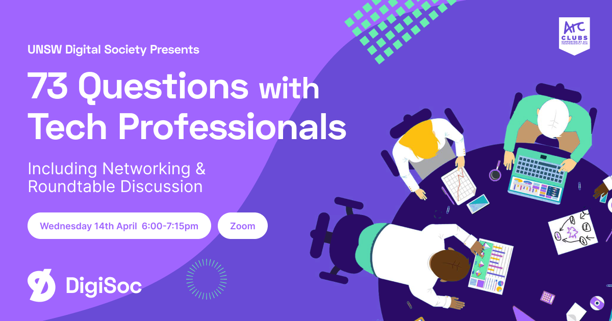 DigiSoc Presents: 73 Questions with Tech Professionals
