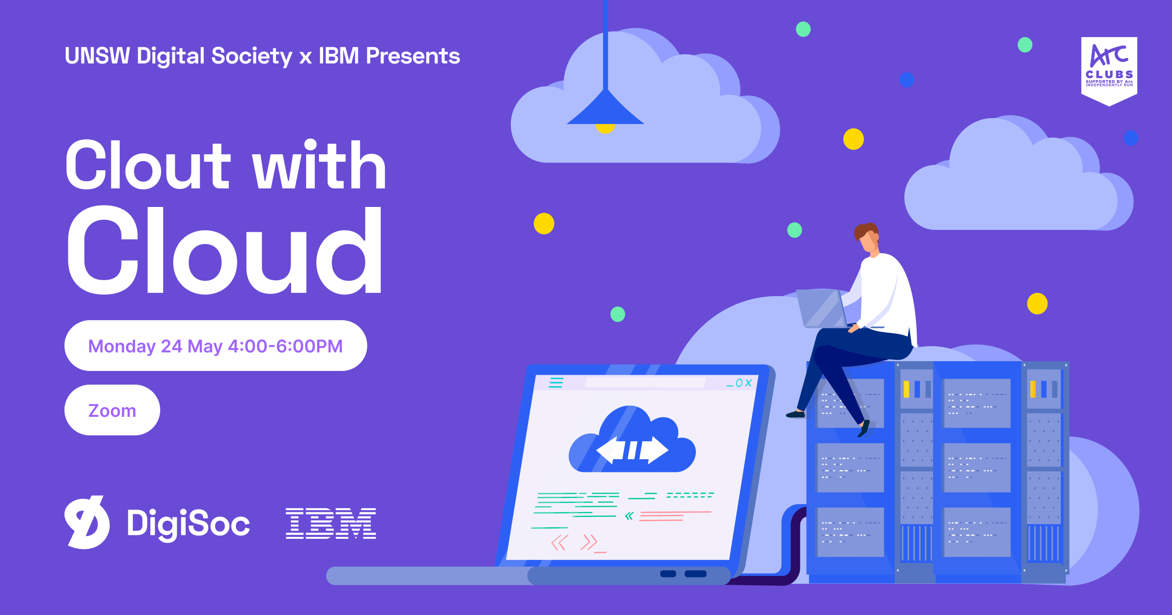 DigiSoc x IBM Presents: Clout with Cloud