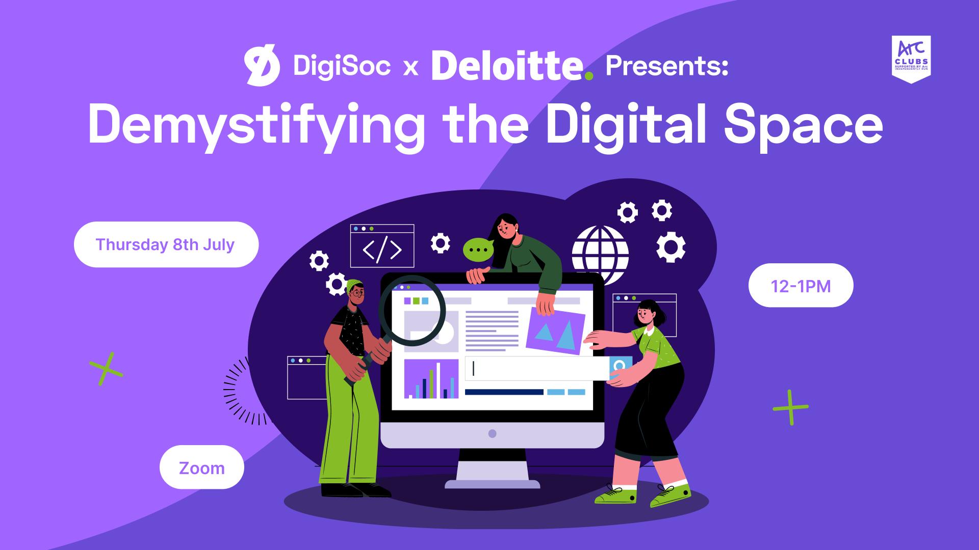 DigiSoc x Deloitte: Demystifying the Digital Space