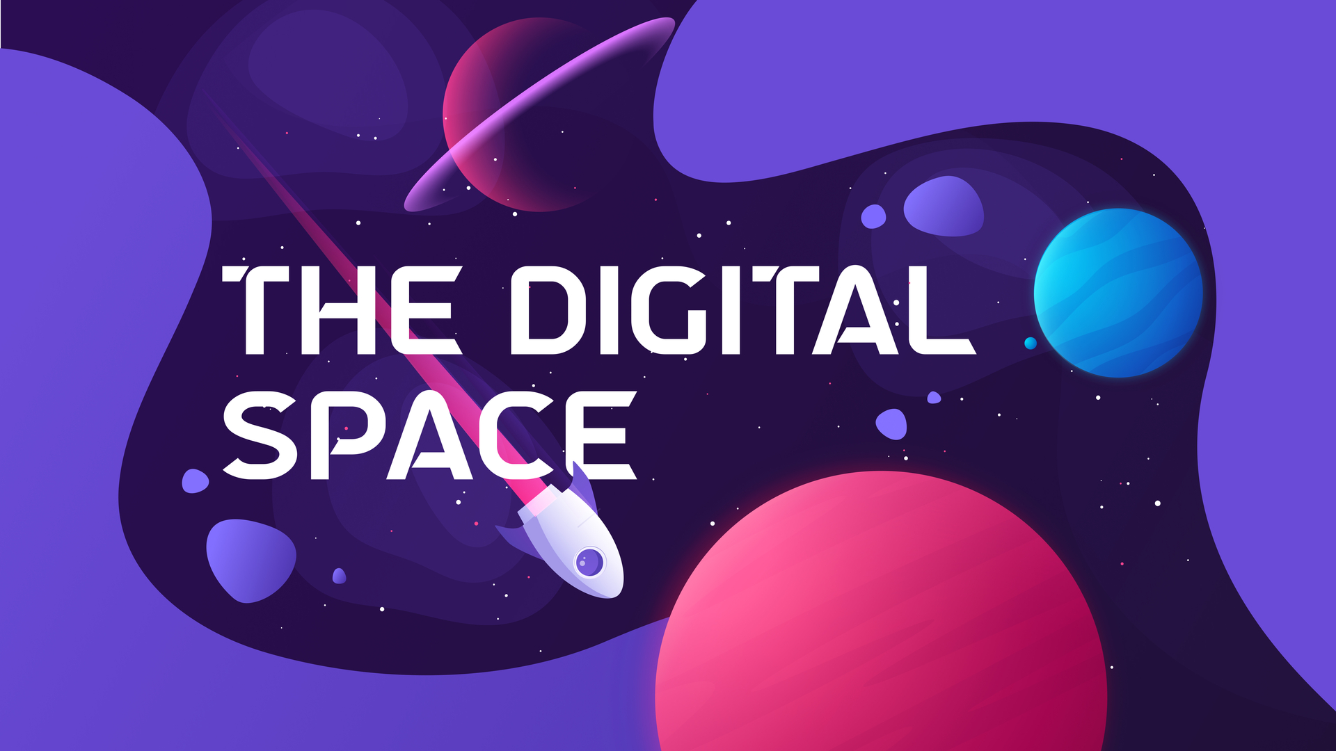 Learning More About the Digital Space
