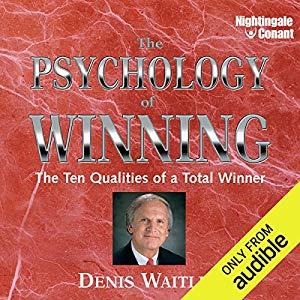 Psychology of Winning – Denis Waitley