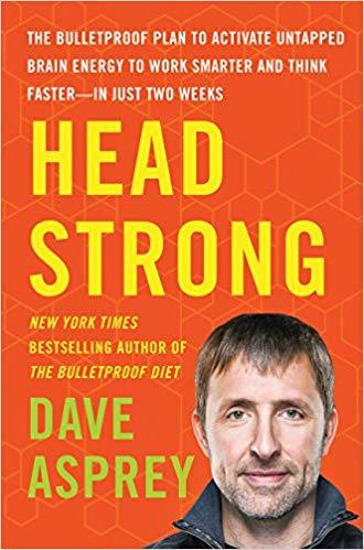 Head Strong – Dave Asprey