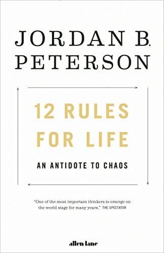 12 Rules for Life – Jordan Peterson