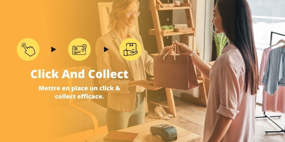 Comment mettre en place un Click and Collect efficace ?