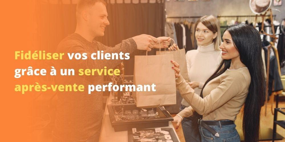 E-commerce : fidéliser vos clients grâce à un service après-vente performant