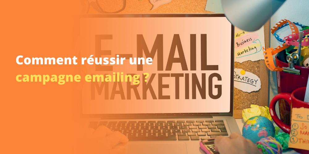 8 conseils pour réussir vos campagnes e-mailing