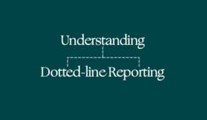 What is dotted-line reporting and should my company use it?