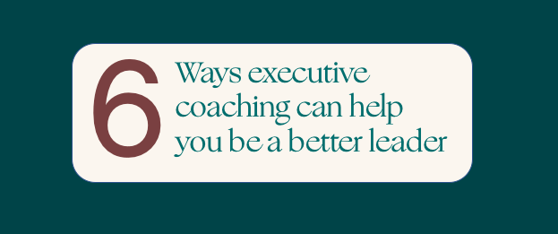 6 ways an executive coach will make you more successful