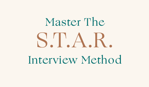 Mastering the STAR Interview Method - How to be prepared