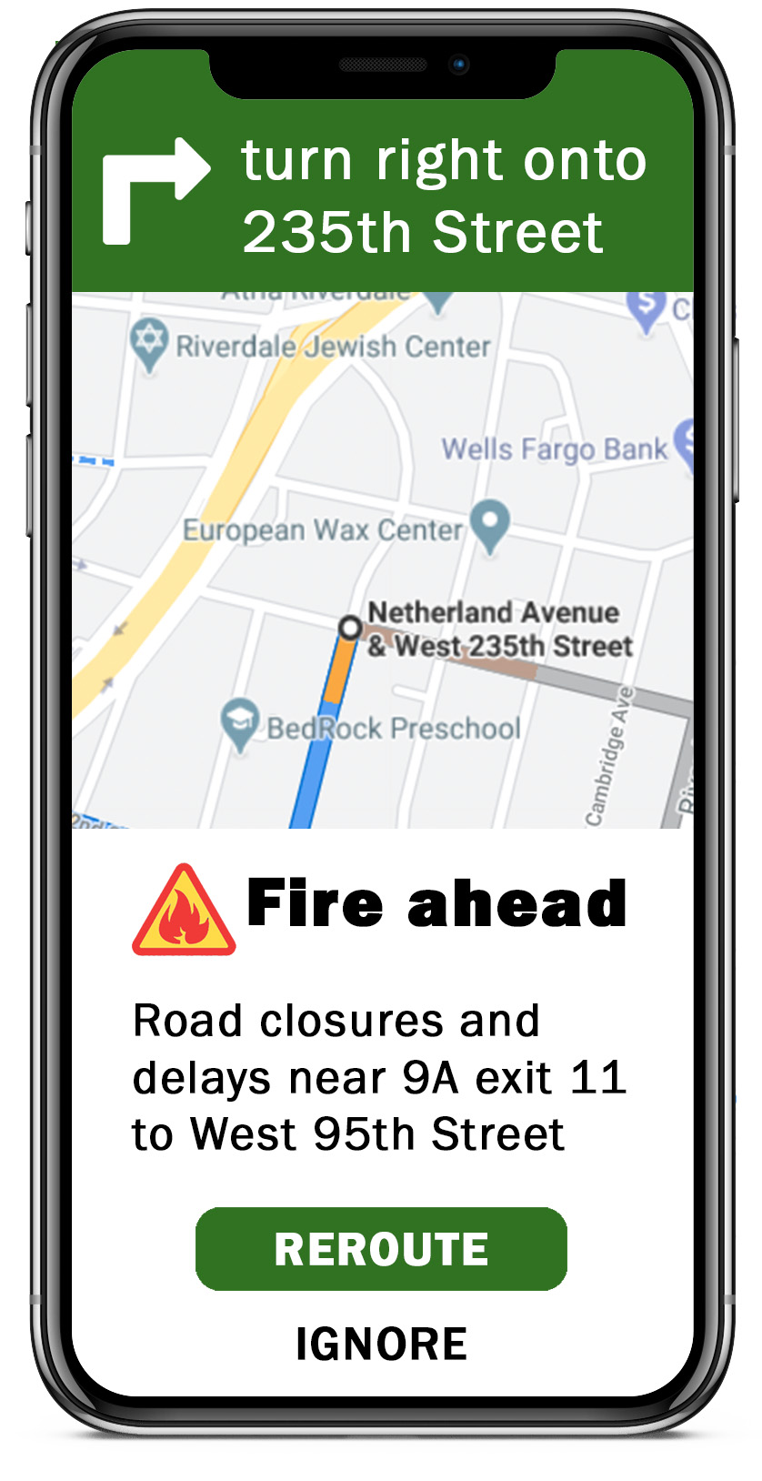 headline: Fire ahead           body: Road closures and delays near 9A exit 11 to West 95th Street           Buttons: REROUTE, IGNORE