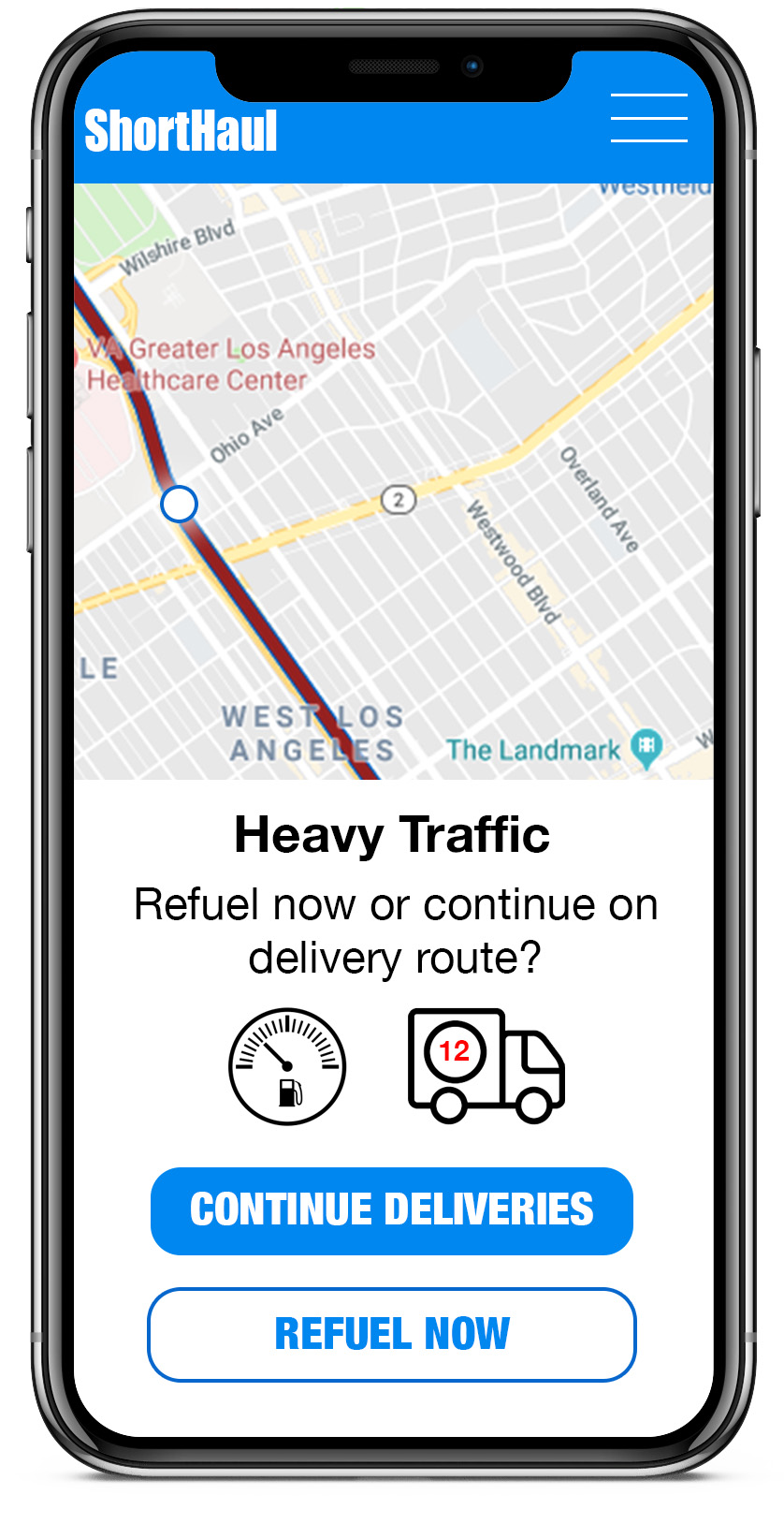 headline: Heavy Traffic           body: Refuel now or continue on delivery route?           buttons: CONTINUE DELIVERIES, REFUEL NOW