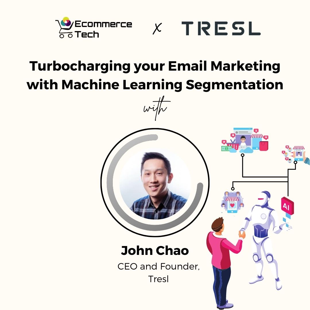 Turbocharging your Email Marketing with Machine Learning Segmentation
