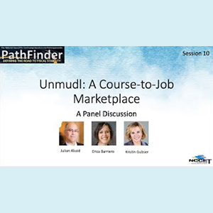 PathFinder: Unmudl: A Course-to-Job Marketplace – A Panel Discussion
