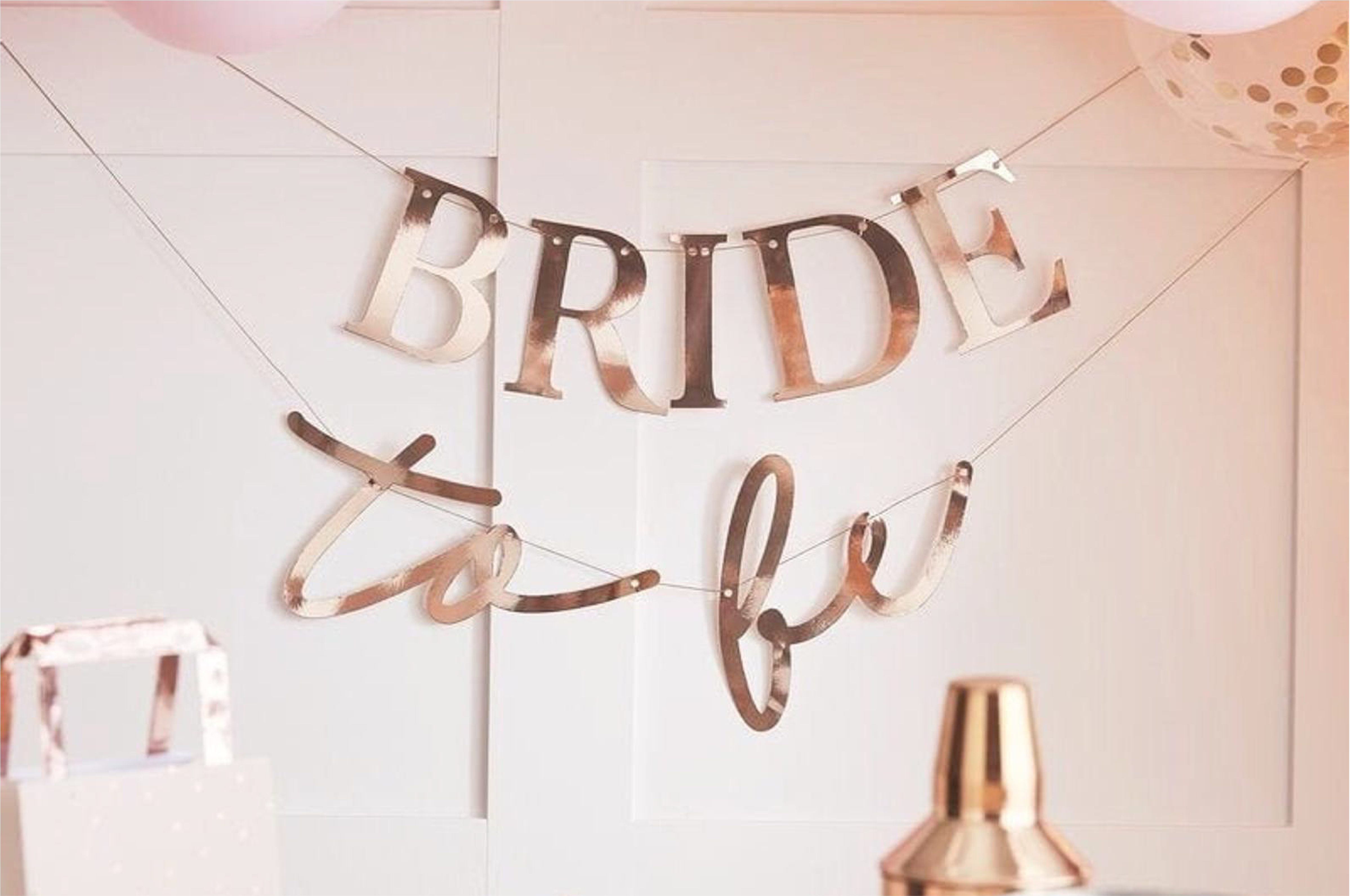 Bride-to-be sign on the wall