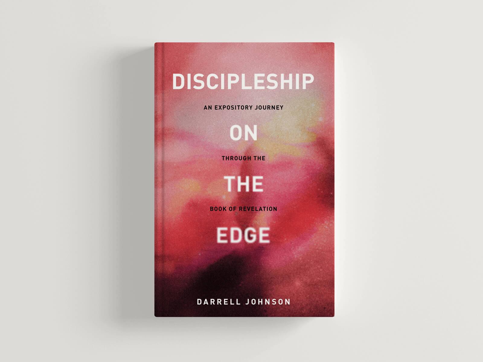 Discipleship on the Edge Darrell Johnson