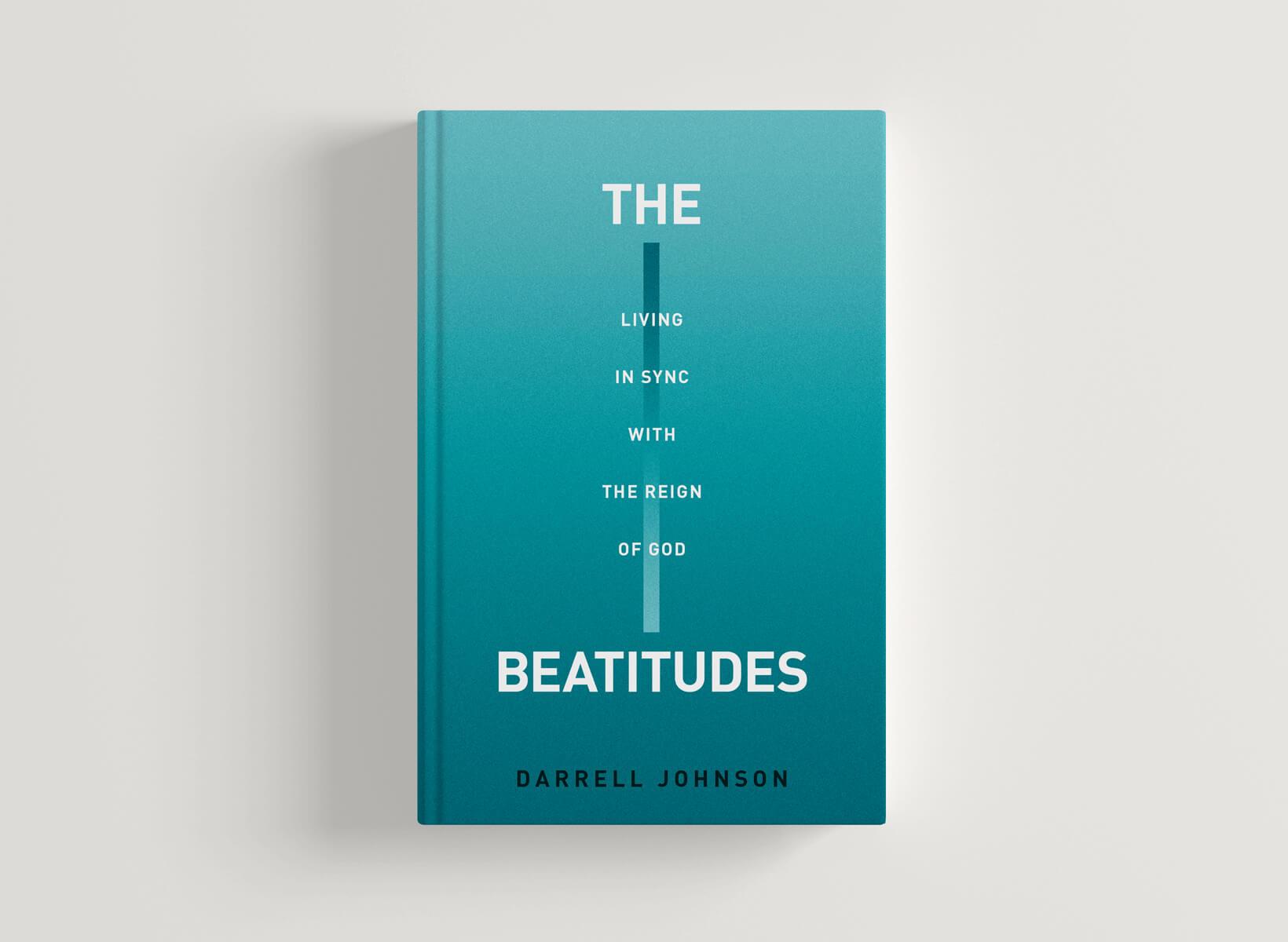 The Beatitudes Darrell Johnson