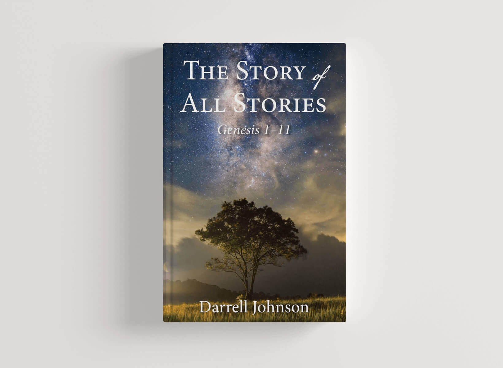 The Story of All Stories: Genesis 1-11