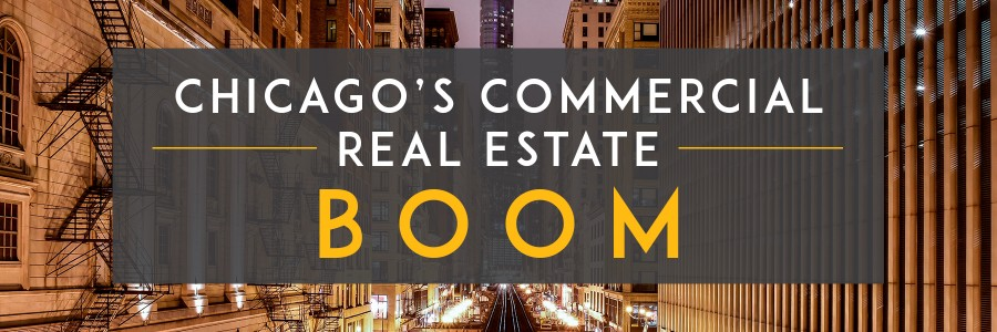 Chicago's Commercial Real Estate Boom