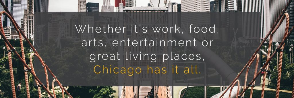 Chicago has it all