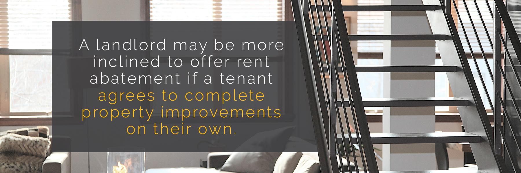 Rent Abatement for Property Improvements